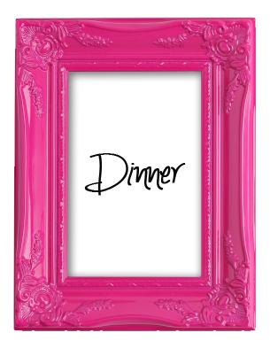 pinkframe1dinner